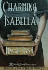Charming Isabella - Maggie Ryan, Blushing Books