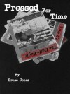 Pressed for Time (Book 4) - Bruce Jones