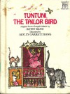 Tuntuni, the tailor bird (Greenwillow read-alone) - Betsy Bang, Molly Garrett Bang, Molly Bang