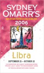 Sydney Omarr's Day-By-Day Astrological Guide 2006: Libra - Trish MacGregor, Carol Tonsing