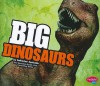Big Dinosaurs - Catherine Ipcizade, Heather Heyworth
