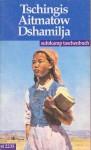 Dshamilja - Chingiz Aitmatov