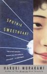 Sputnik Sweetheart by Haruki Murakami (April 9 2002) - Haruki Murakami
