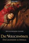 Die Legenden von Attolia 4: Die Verschwörer (German Edition) - Megan Whalen Turner, Maike Claußnitzer