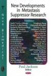 New Developments in Metastasis Suppressor Research - Paul Jackson