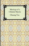 Musings of a Chinese Mystic - Zhuangzi