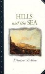 Hills and the Sea - Hilaire Belloc