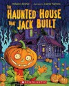 The Haunted House That Jack Built - Helaine Becker, David Parkins