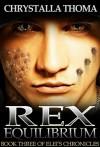 Rex Equilibrium - Chrystalla Thoma