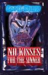 No Kisses for the Sinner - Scott Shaw
