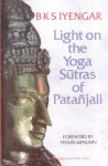 Light on the Yoga Sutras of Patanjali / Indian Subcontinent Copy - B K S Iyengar, Yehudi Menuhin