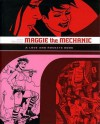 Maggie the Mechanic: A Love and Rockets Book - Jaime Hernández