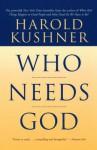 Who Needs God - Harold S. Kushner