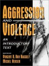Aggression and Violence: An Introductory Text - Michel Hersen