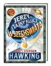 Jerzy i tajny klucz do Wszechświata - Stephen William Hawking, Lucy Hawking