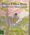 When I Was Nine - James Stevenson