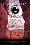 Marco and the Devil's Bargain (The Spanish Brand Series) - Carla Kelly