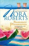 Summer Pleasures (Celebrity Magazine #1 & 2) - Nora Roberts