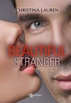 Beautiful stranger (Leggereditore Narrativa) - Christina Lauren