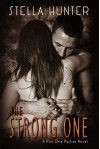 The Strong One (Plus One Parties Book 1) - Stella Hunter