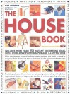 The House Book: Includes More Than 250 Instant Decorating Ideas, with Over 2000 Photographs and Illustrations - Mike Lawrence, Stewart Walton, Sally Walton