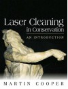 Laser Cleaning in Conservation - Martin Cooper