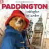 Paddington: Paddington in London - Annie Auerbach, Mandy Archer
