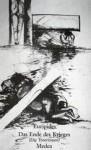 Das Ende des Krieges (Die Troerinnen). Medea - Euripides, Alfred S. Kessler