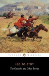 The Cossacks and Other Stories - Leo Tolstoy