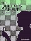 The Queen's Gambit - Walter Tevis