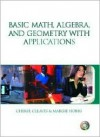 Basic Math, Algebra And Geometry With Applications & Premium Web Card Package - Cheryl Cleaves, Margie Hobbs