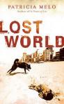 Lost World - Patrícia Melo