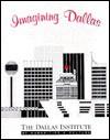 Imagining Dallas - Gail Thomas