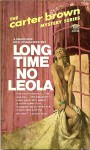 Long Time No Leola - Carter Brown