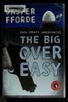 Jack Spratt Investigates The Big Over Easy - Jasper Fforde