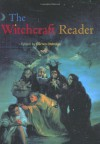 The Witchcraft Reader (Routledge Readers in History) - Darren Oldridge