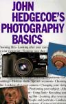 John Hedgecoe's Photography Basics - John Hedgecoe