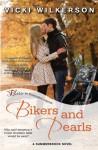 Bikers and Pearls (Summerbrook) - Vicki Wilkerson