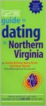 The It's Just Lunch Guide to Dating in Northern Virginia - Andrea McGinty, Nancy Kirsch, Steven Misotti