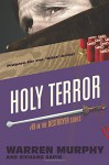 Holy Terror (The Destroyer) (Volume 19) - Warren Murphy, Richard Sapir