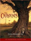 The Crossroads: A Haunted Mystery (Audio) - Chris Grabenstein, J.J. Myers