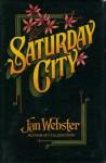 Saturday City - Jan Webster