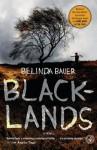 Blacklands: A Novel - Belinda Bauer