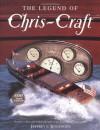 The Legend of Chris-Craft - Jeffrey L. Rodengen