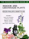 The Random House Book of Indoor and Greenhouse Plants, Volume 2 - Roger Phillips, Martyn Rix