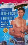 Between Roc And A Hard Place - Heather Graham Pozzessere