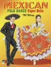 Mexican Folk Dance Paper Dolls - Tom Tierney
