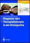 Diagnose Und Therapiekonzepte In Der Osteopathie (German Edition) - Edgar Hinkelthein, Christoff Zalpour
