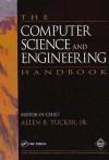The Computer Science and Engineering Handbook - Allen B. Tucker Jr.