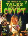 The World of Tales From the Crypt - Greg Farshty